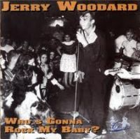 jerry woodard whos gonna rock my baby