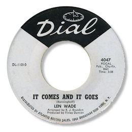 len wade dial it comes and it goes