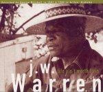 j.w. warren life ain't worth livin'